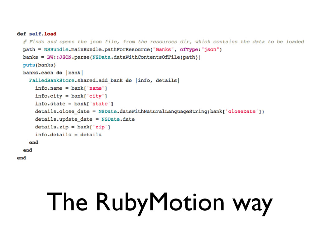 The RubyMotion way