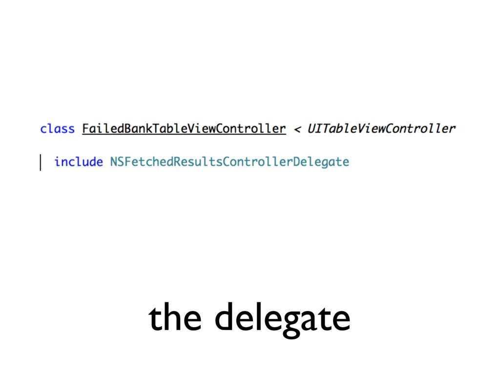 the delegate