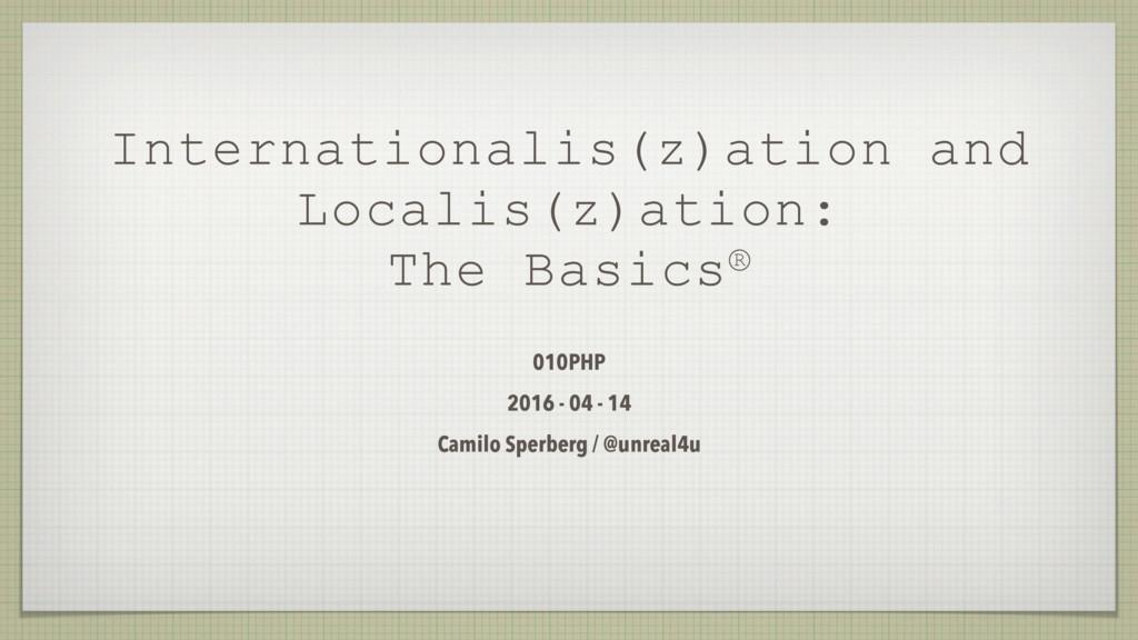 Internationalis(z)ation and Localis(z)ation: Th...