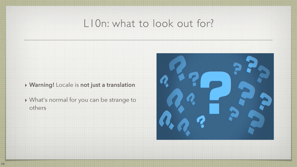 L10n: what to look out for? ‣ Warning! Locale i...
