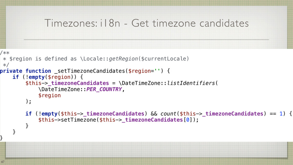 Timezones: i18n - Get timezone candidates 47 /*...