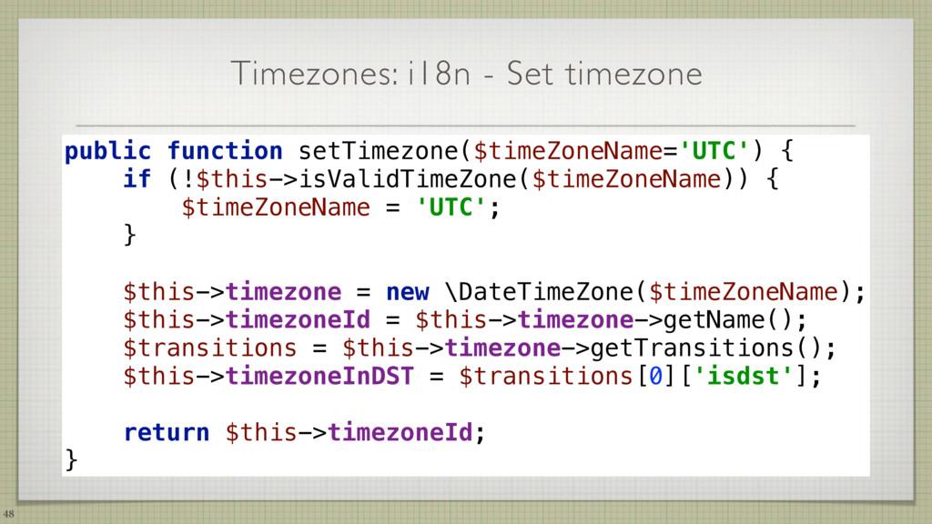 Timezones: i18n - Set timezone 48 public functi...