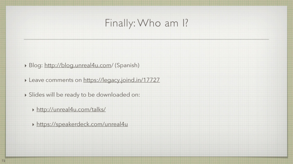 Finally: Who am I? ‣ Blog: http://blog.unreal4u...
