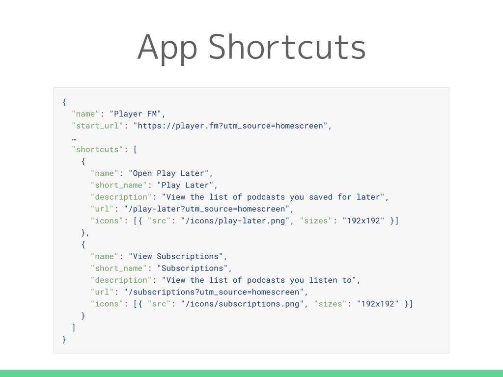 App Shortcuts