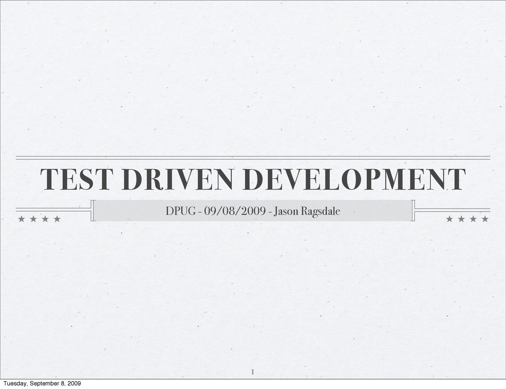 TEST DRIVEN DEVELOPMENT DPUG - 09/08/2009 - Jas...