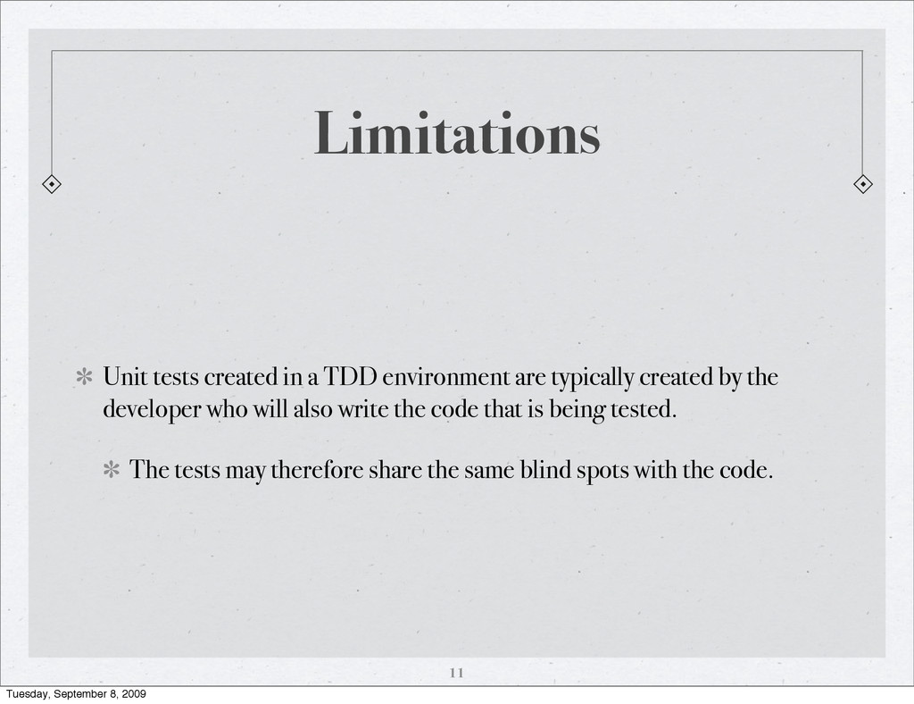 Limitations Unit tests created in a TDD environ...