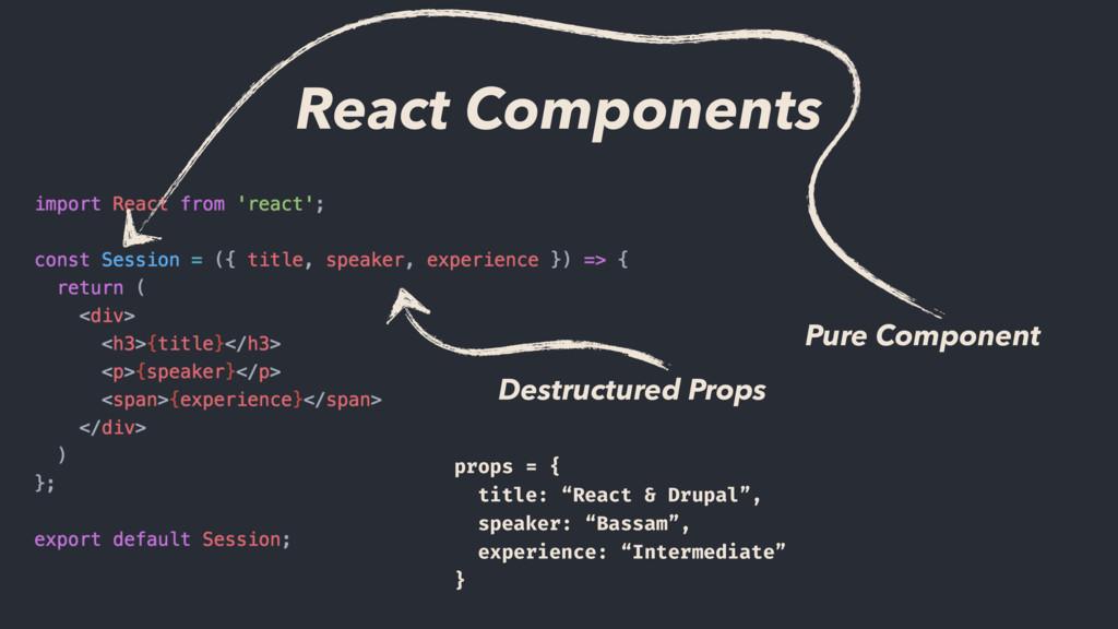 """Destructured Props props = { title: """"React & Dr..."""