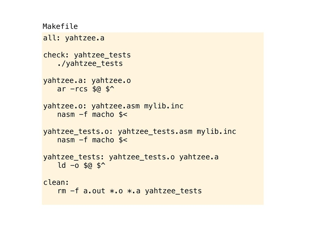 all: yahtzee.a check: yahtzee_tests ! ./yahtzee...