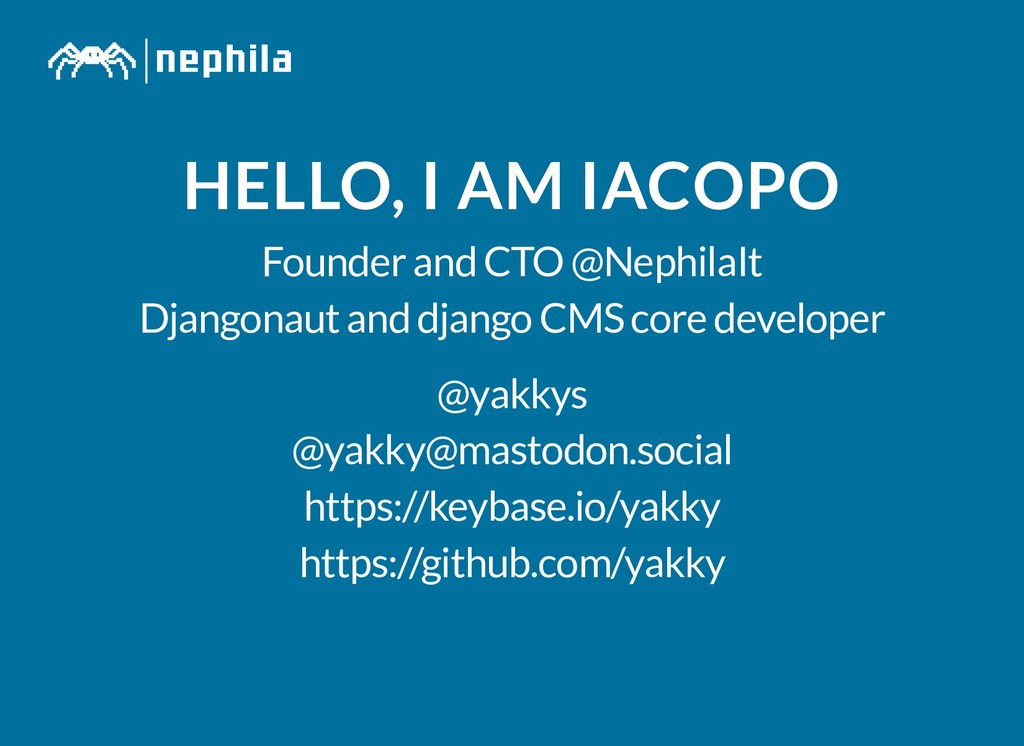 HELLO, I AM IACOPO HELLO, I AM IACOPO Founder a...