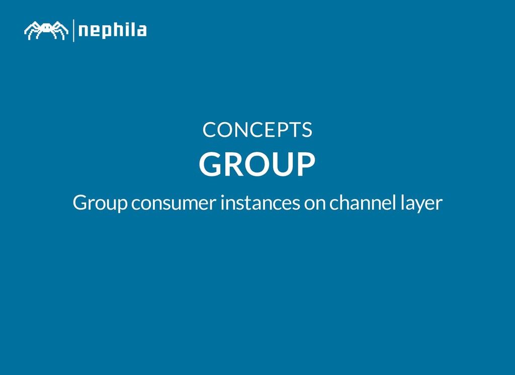 CONCEPTS CONCEPTS GROUP GROUP Group consumer in...