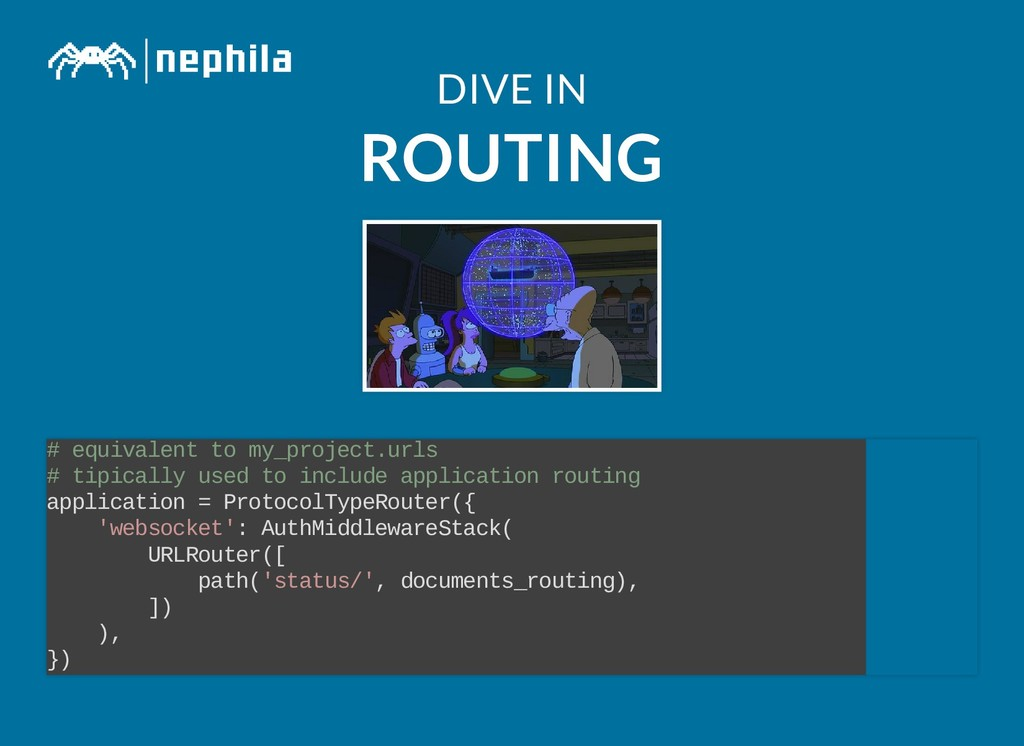 DIVE IN DIVE IN ROUTING ROUTING # equivalent to...