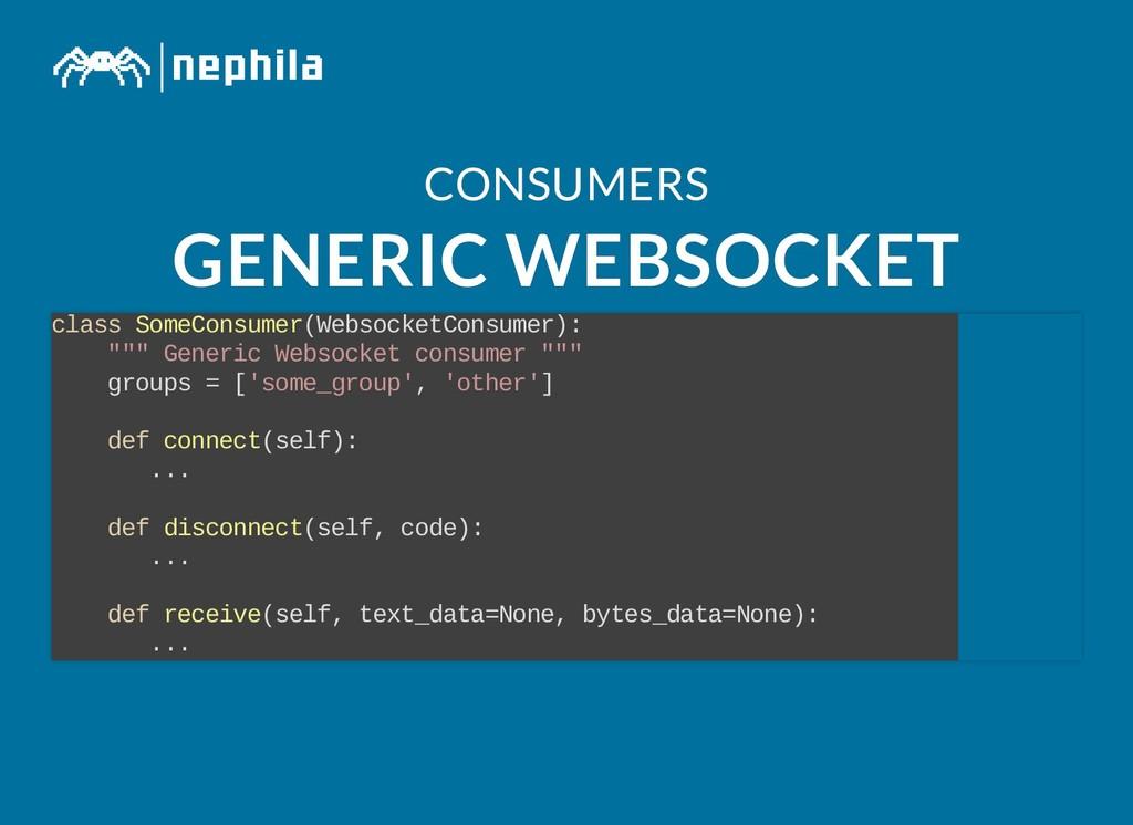 CONSUMERS CONSUMERS GENERIC WEBSOCKET GENERIC W...