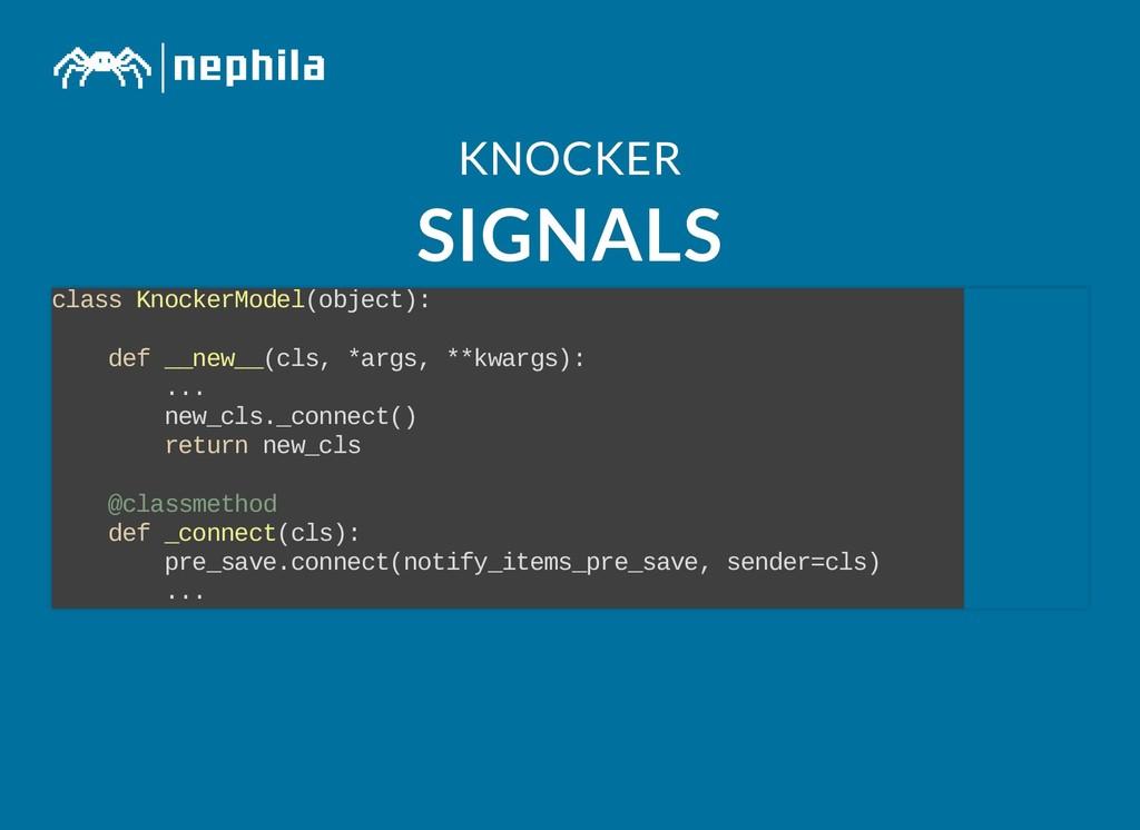 KNOCKER KNOCKER SIGNALS SIGNALS class KnockerMo...