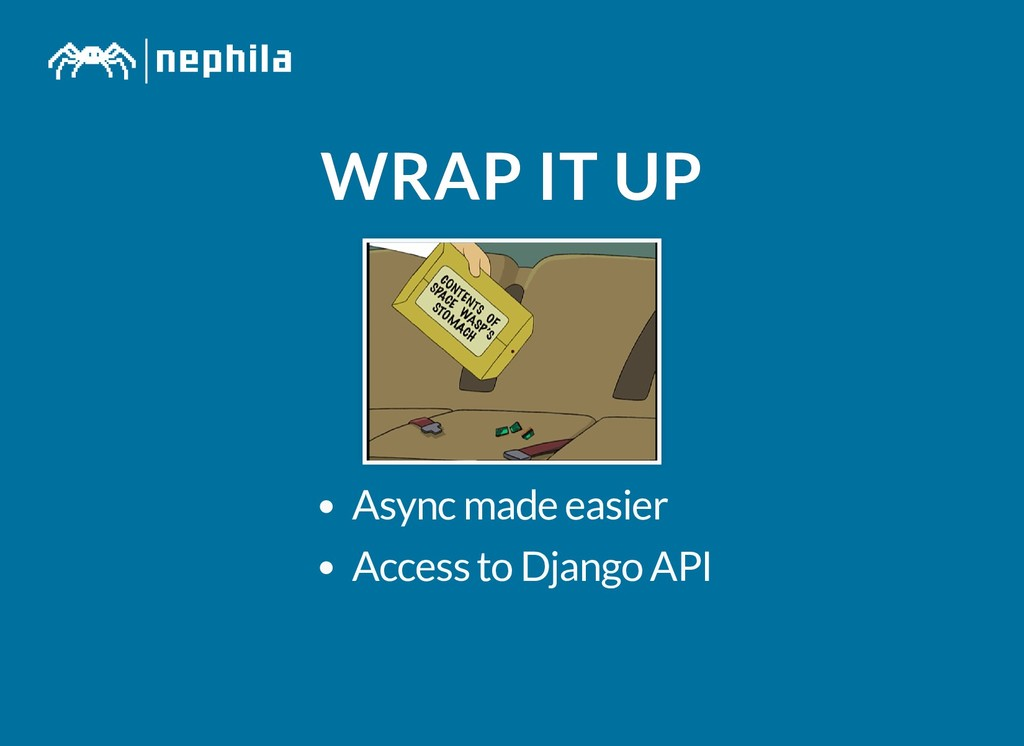 WRAP IT UP WRAP IT UP Async made easier Access ...