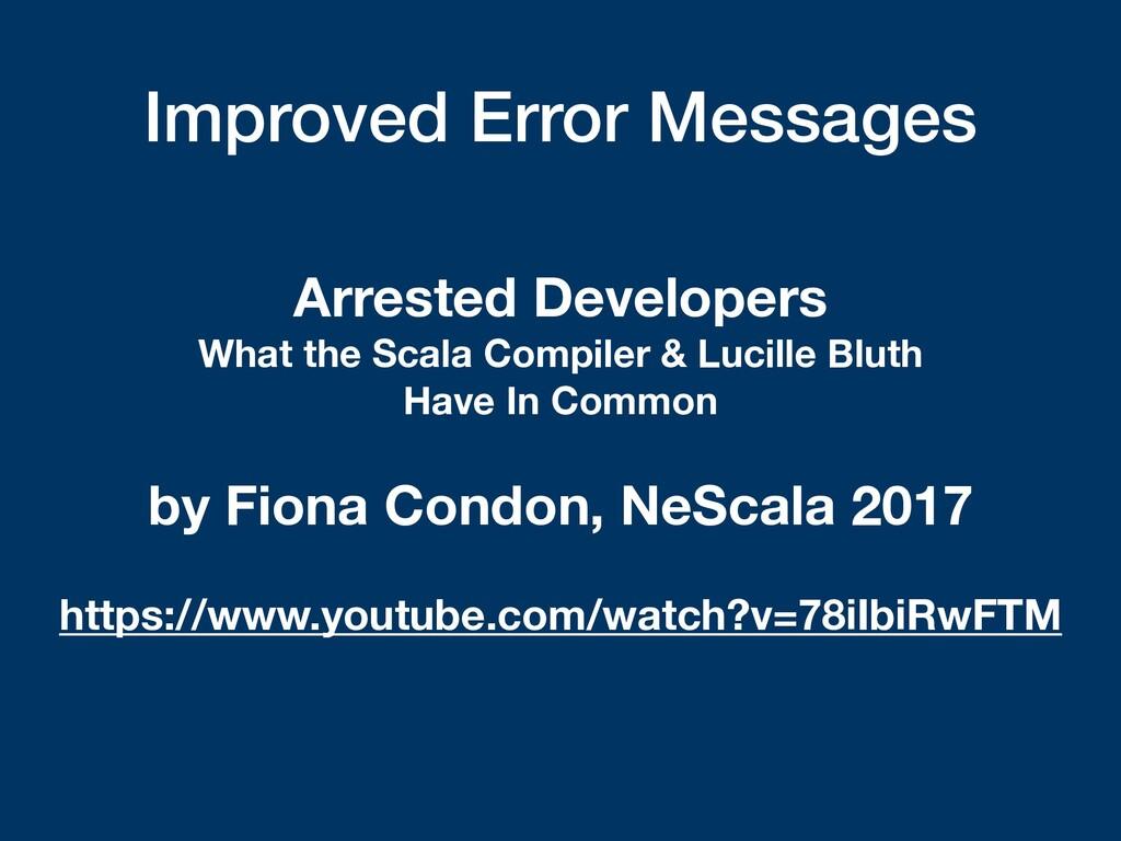 Improved Error Messages Arrested Developers Wha...