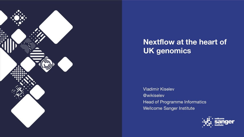 Nextflow at the heart of UK genomics Vladimir K...