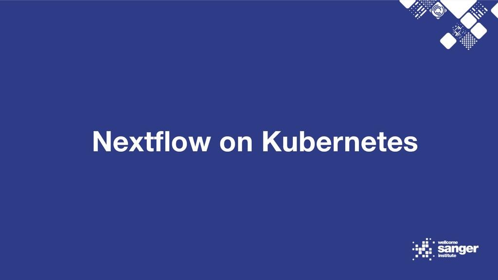 Nextflow on Kubernetes