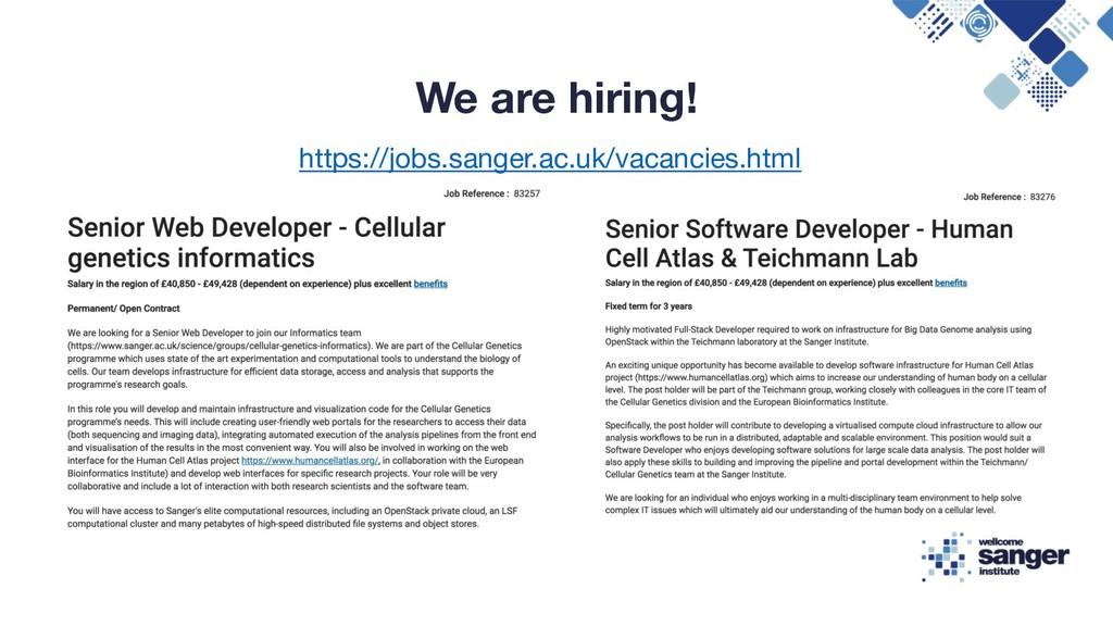 We are hiring! https://jobs.sanger.ac.uk/vacanc...