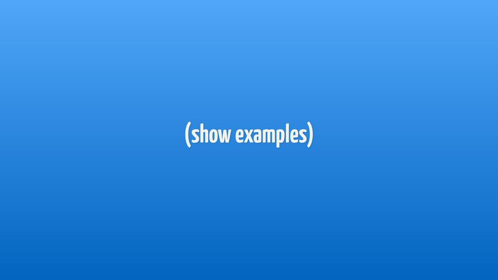 (show examples)