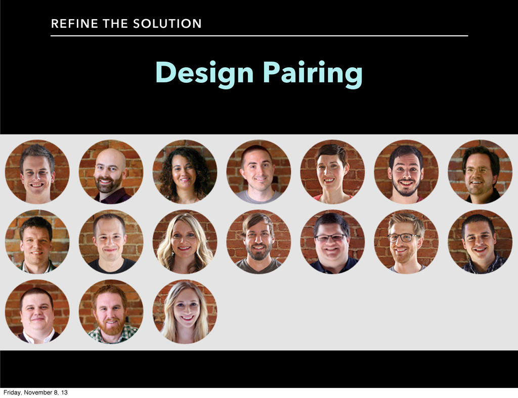 Design Pairing REFINE THE SOLUTION Friday, Nove...