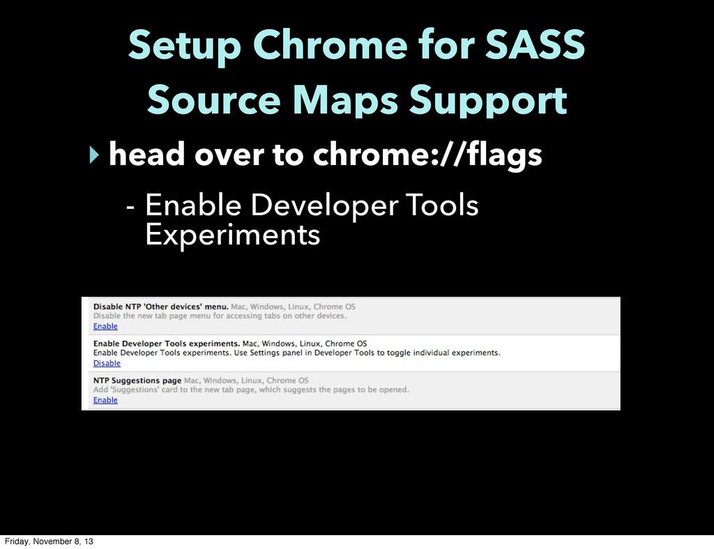 Setup Chrome for SASS Source Maps Support ‣ hea...