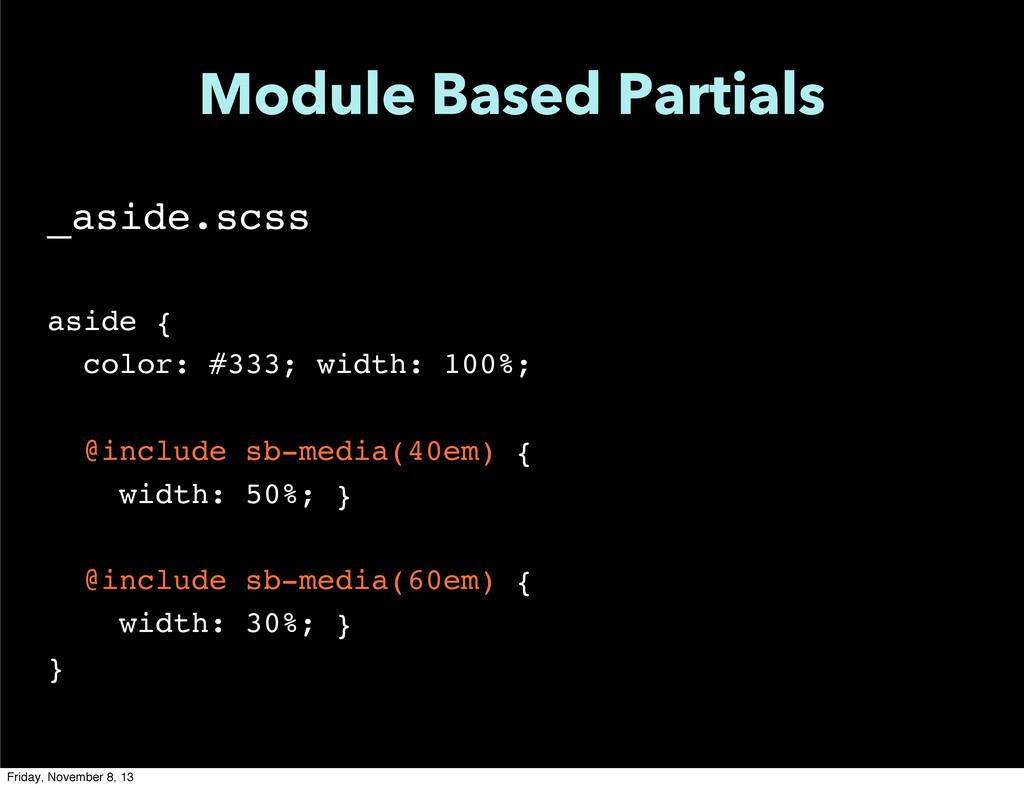 Module Based Partials _aside.scss aside { color...