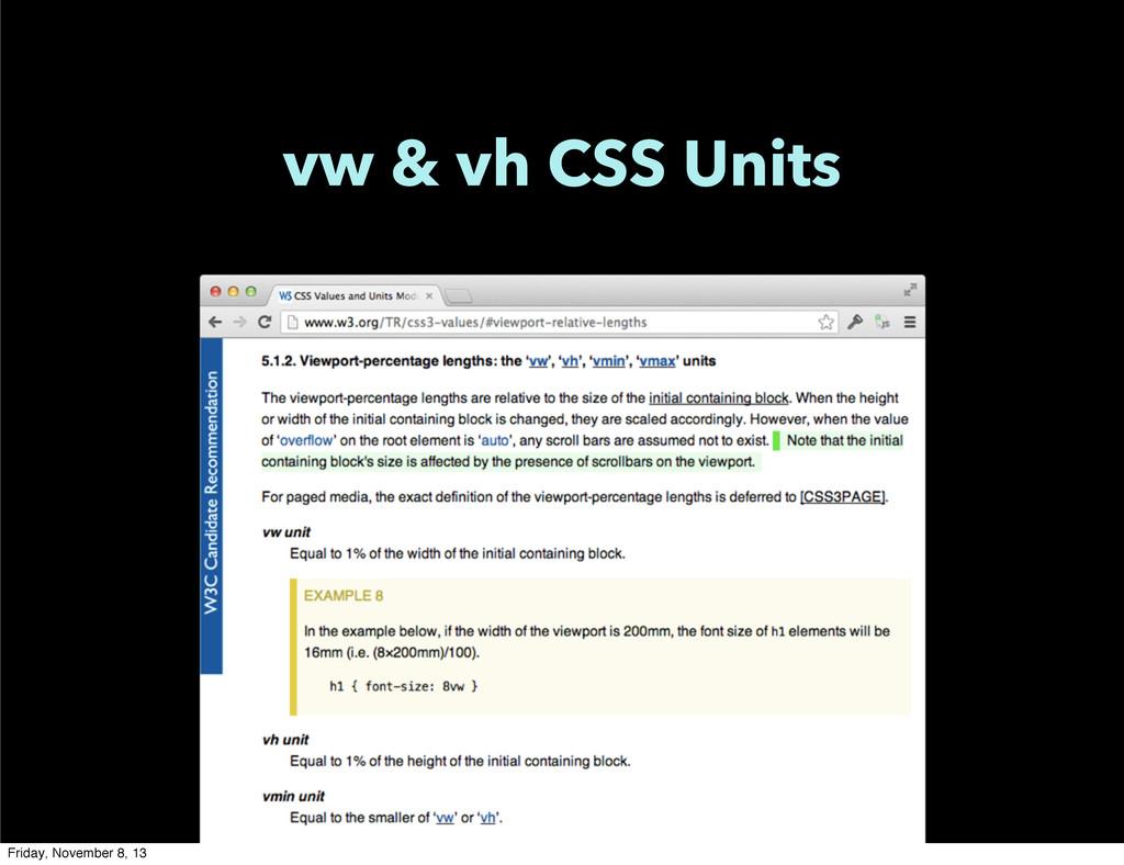 vw & vh CSS Units Friday, November 8, 13