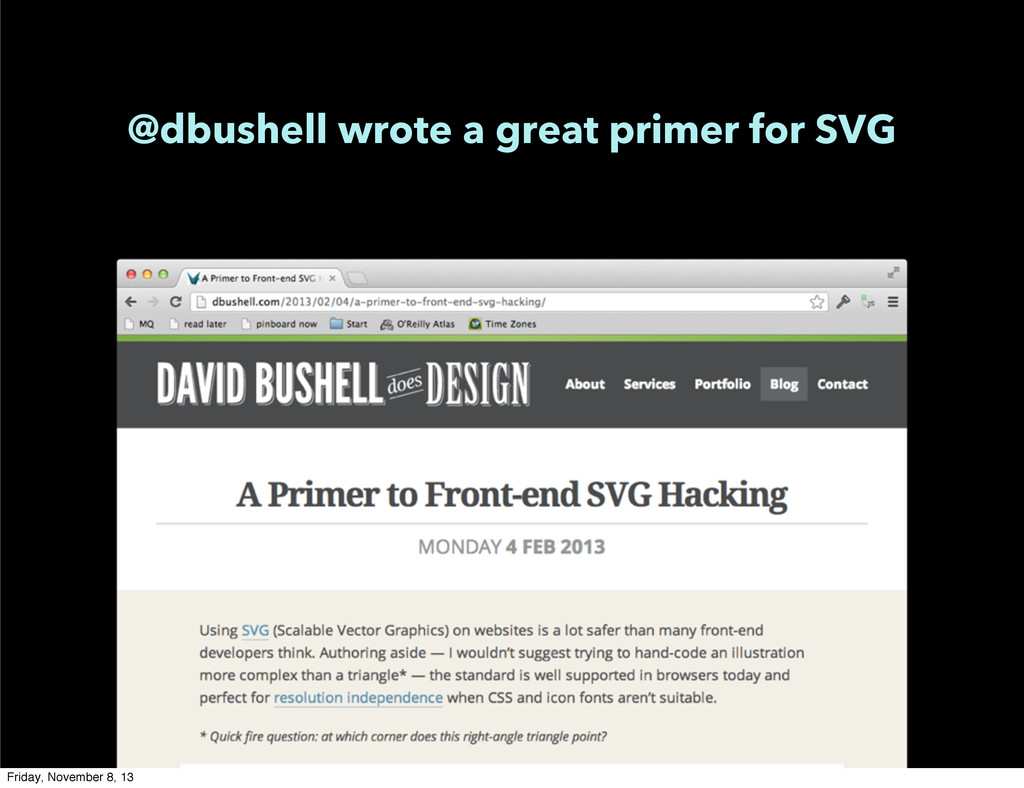 @dbushell wrote a great primer for SVG Friday, ...