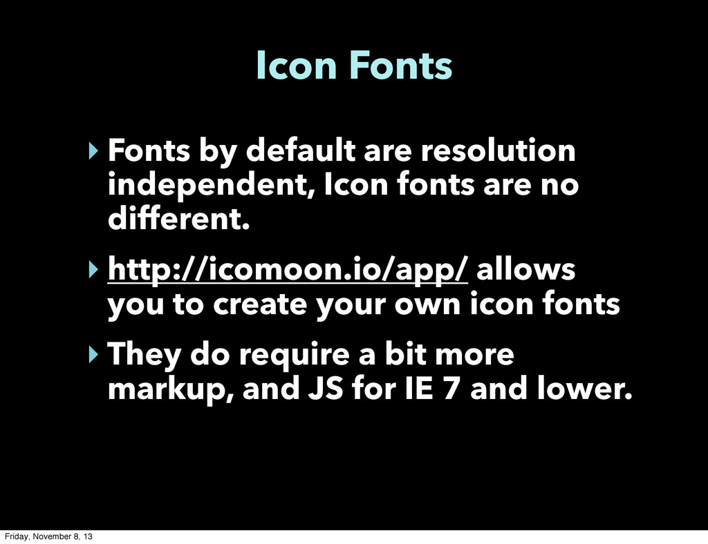 Icon Fonts ‣ Fonts by default are resolution in...