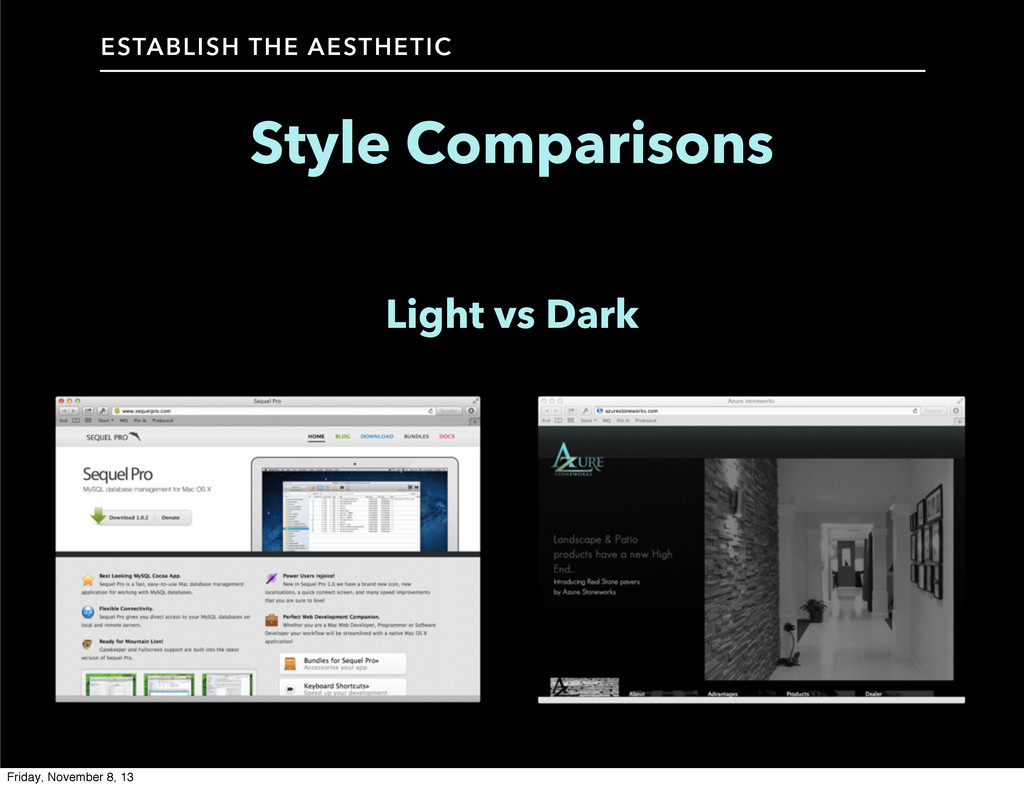 Style Comparisons ESTABLISH THE AESTHETIC Light...