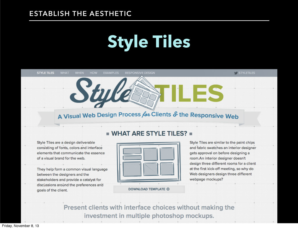 Style Tiles ESTABLISH THE AESTHETIC Friday, Nov...