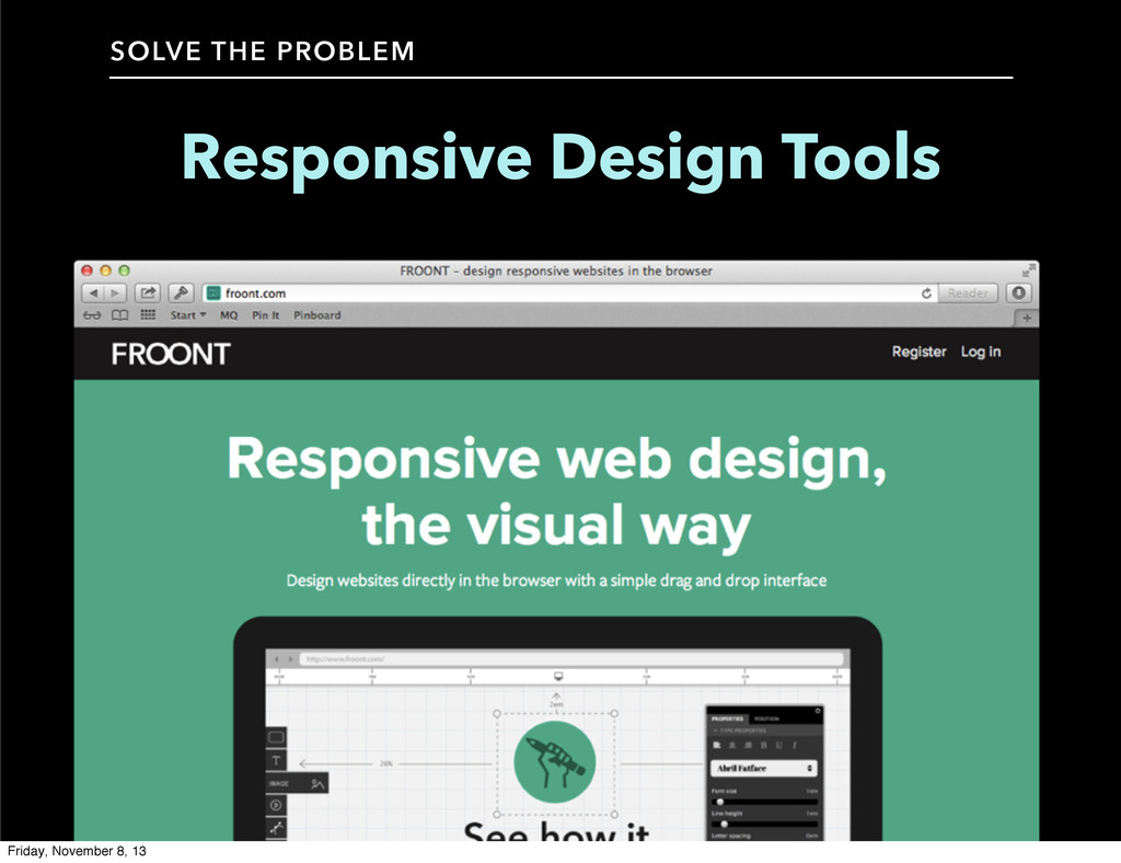 SOLVE THE PROBLEM Responsive Design Tools Frida...