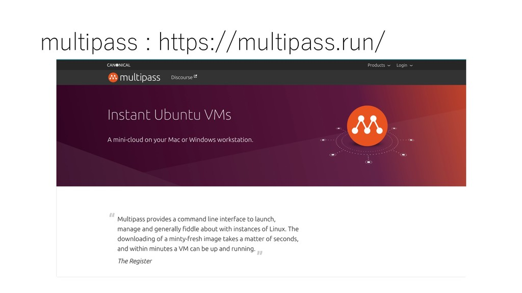 multipass : https://multipass.run/