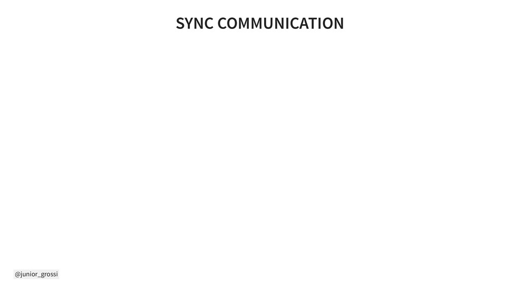@junior_grossi SYNC COMMUNICATION
