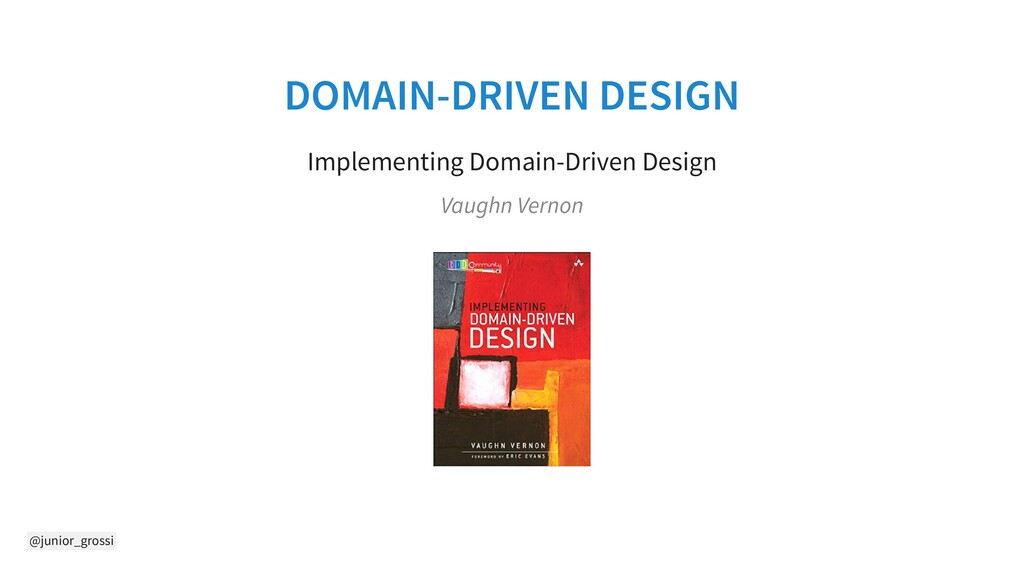 @junior_grossi DOMAIN-DRIVEN DESIGN Implementin...