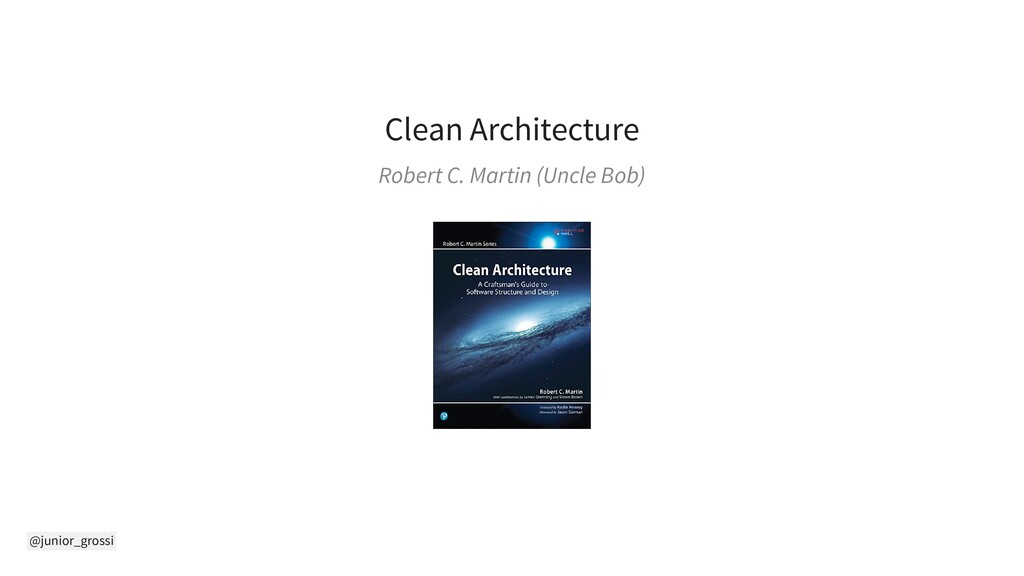 @junior_grossi Clean Architecture Robert C. Mar...