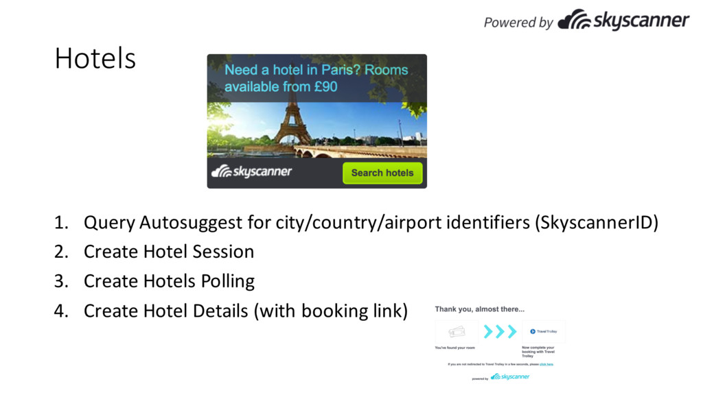 Hotels 1. Query Autosuggest for city/country/ai...