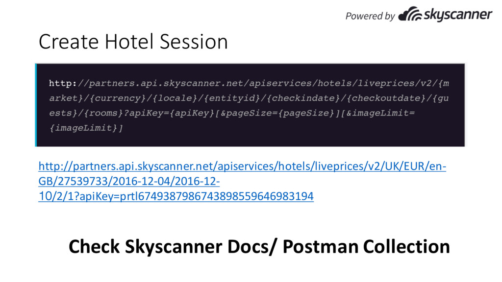 Create Hotel Session http://partners.api.skysca...