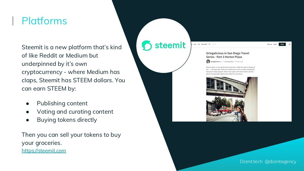 Dcent.tech @dcentagency Steemit is a new platfo...