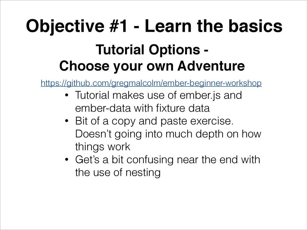 Objective #1 - Learn the basics! Tutorial Optio...