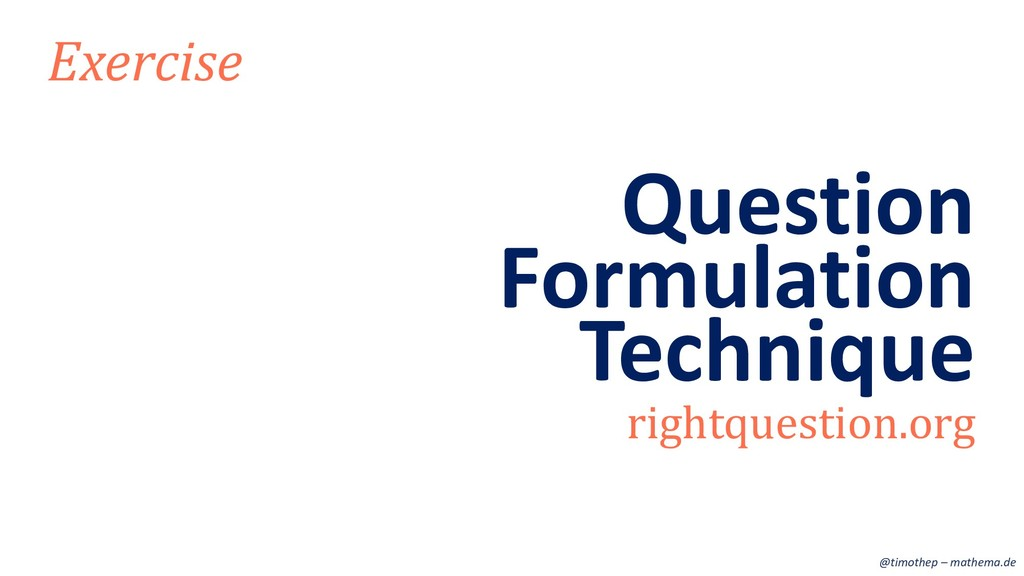 Formulation Exercise rightquestion.org Question...