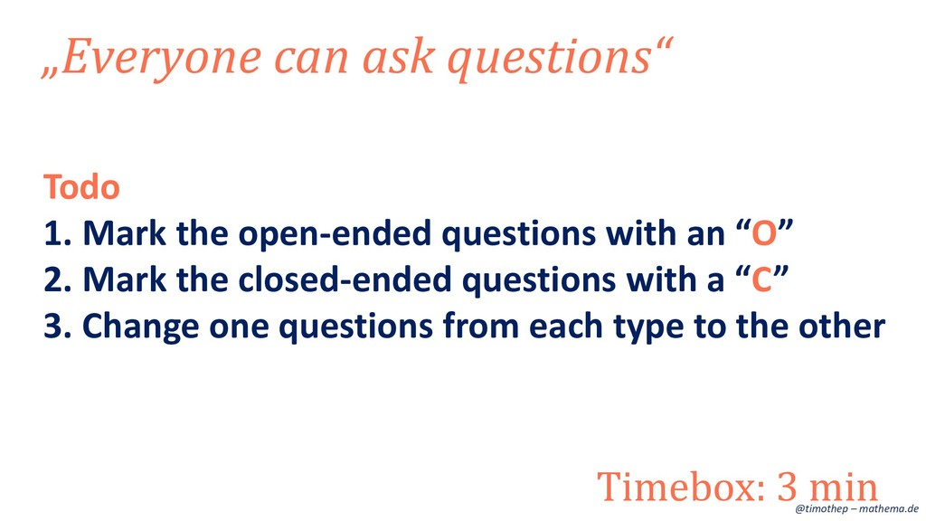 "Todo 1. Mark the open-ended questions with an ""..."