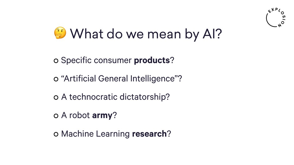 What do we mean by AI? Specific consumer produ...