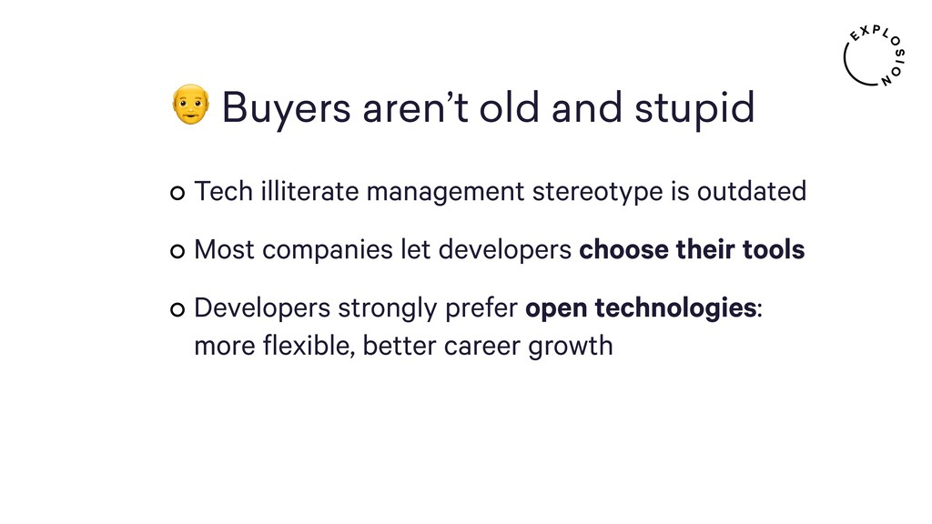 Buyers aren't old and stupid Tech illiterate...