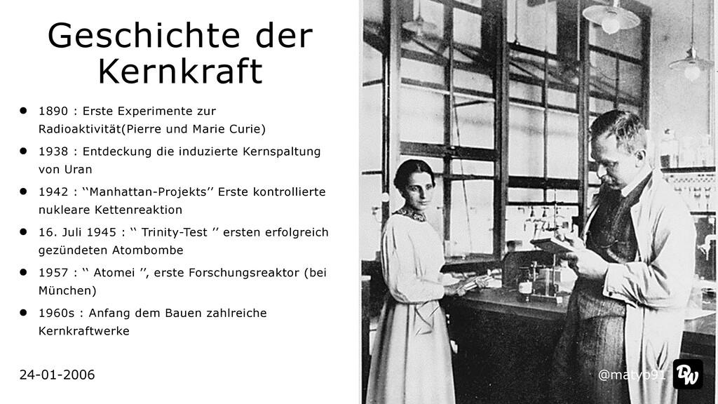 24-01-2006 Geschichte der Kernkraft 1890 : Erst...