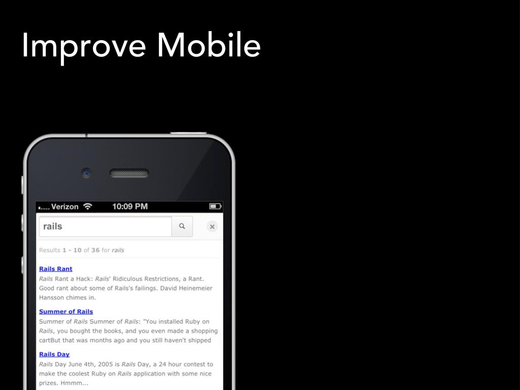 Improve Mobile