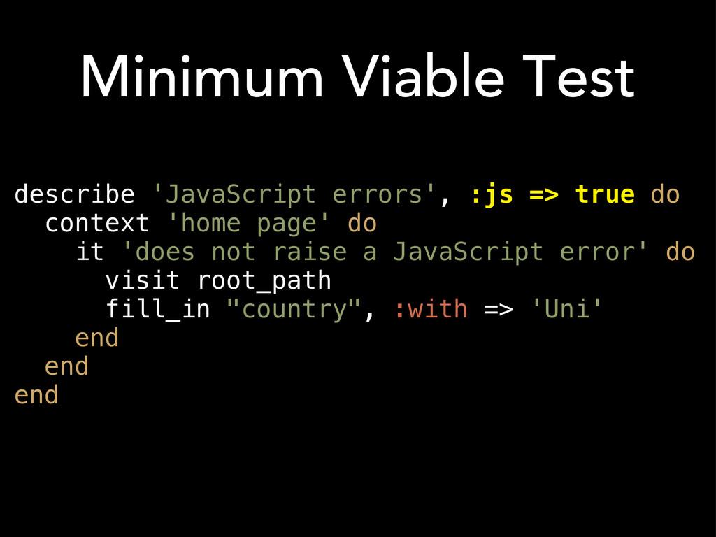 describe 'JavaScript errors', :js => true do co...