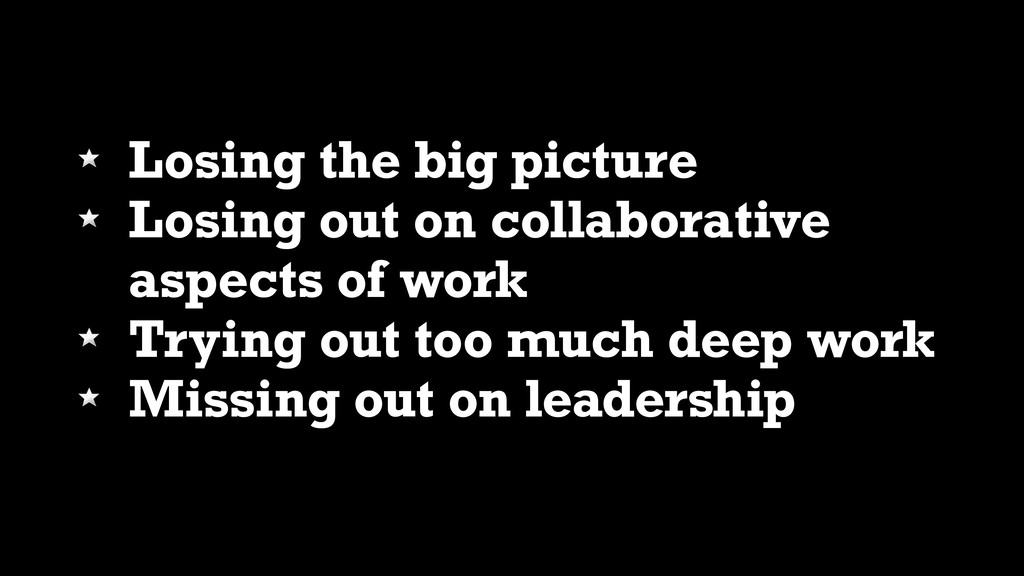 Losing the big picture Losing out on collaborat...