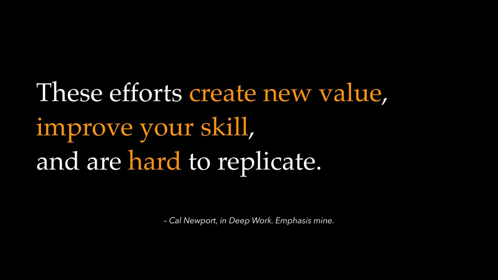 – Cal Newport, in Deep Work. Emphasis mine. The...