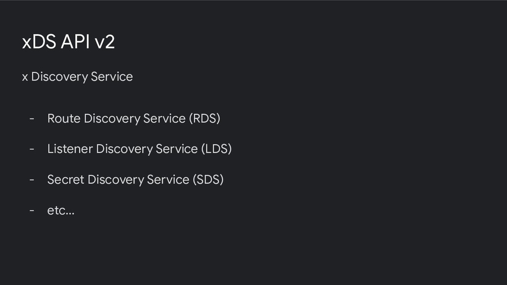 xDS API v2 x Discovery Service - Route Discover...